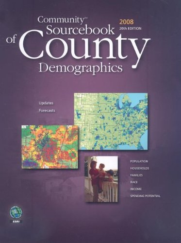 Community Sourcebook of County Demographics 2008