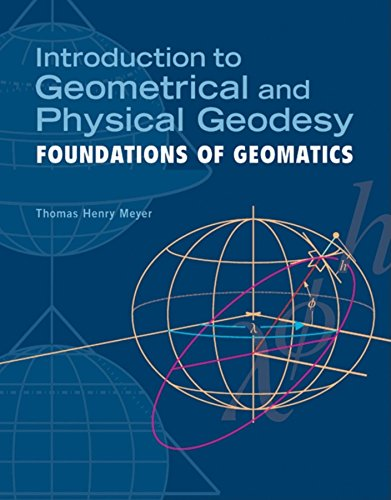 9781589482159: Introduction to Geometrical and Physical Geodesy: Foundations of Geomatics