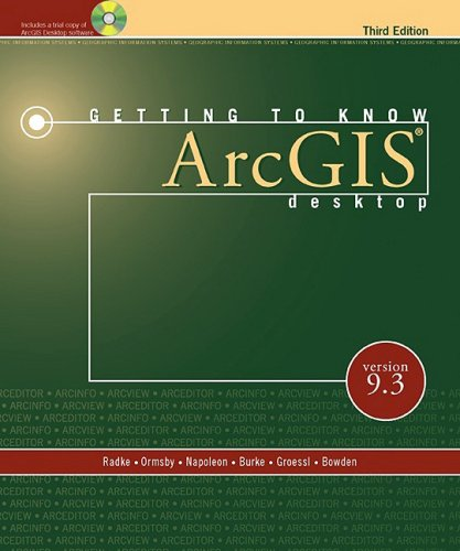9781589482166: Getting to Know ArcGIS Desktop: For Version 9.3