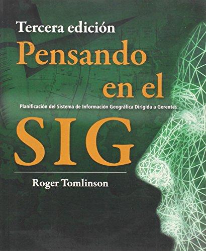 9781589482296: Pensando En El Sig: Planification del Sistema de Informacion Geografica Dirigida a Gerentes
