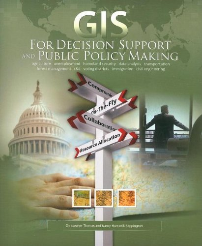 GIS for Decision Support and Public Policy Making: Christopher Thomas Jou; Nancy Humenik-Sappington