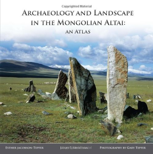9781589482326: Archaeology and Landscape in the Mongolian Altai: An Atlas