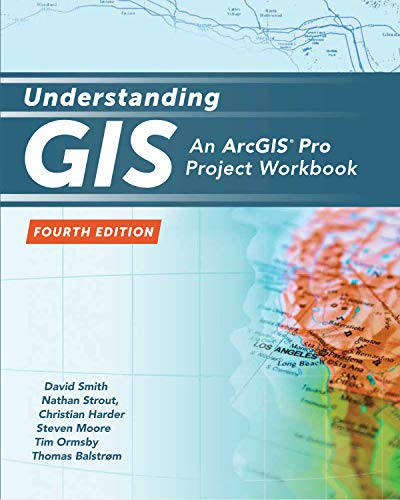9781589482425: Understanding GIS: An ArcGIS Project Workbook