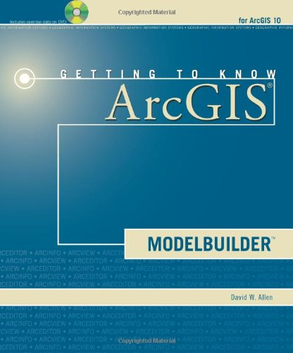 9781589482555: Getting to Know ArcGIS ModelBuilder