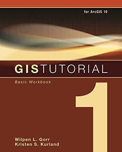 9781589482593: GIS Tutorial 1: Basic Workbook