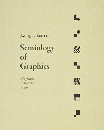 9781589482616: Semiology of Graphics: Diagrams, Networks, Maps