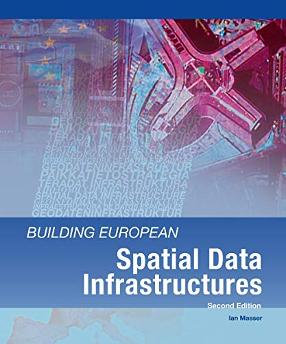 9781589482661: Building European Spatial Data Infrastructures, Second Edition