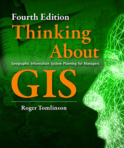 9781589482739: Thinking About GIS: Geographic Information System Planning for Managers