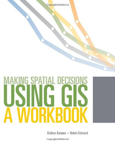 9781589482807: Making Spatial Decisions Using GIS