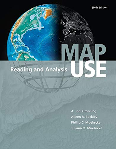 9781589482838: Map Use: Reading and Analysis, Sixth Edition