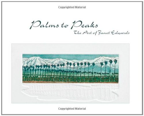 9781589482852: Palms to Peaks: The Art of Janet Edwards