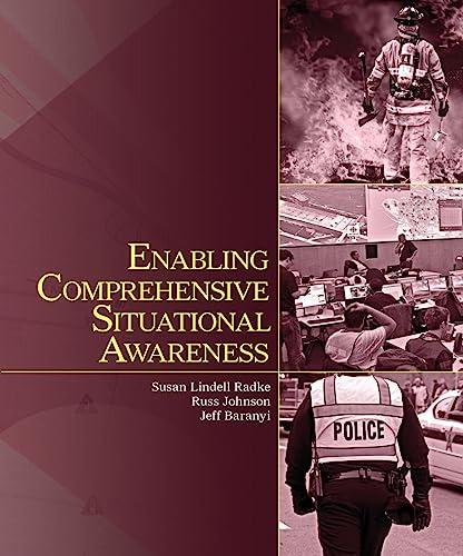 Enabling Comprehensive Situational Awareness: Susan Lindell Radke;
