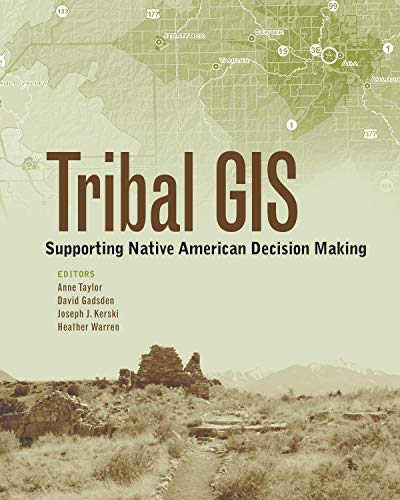9781589483200: Tribal GIS: Supporting Native American Decision Making