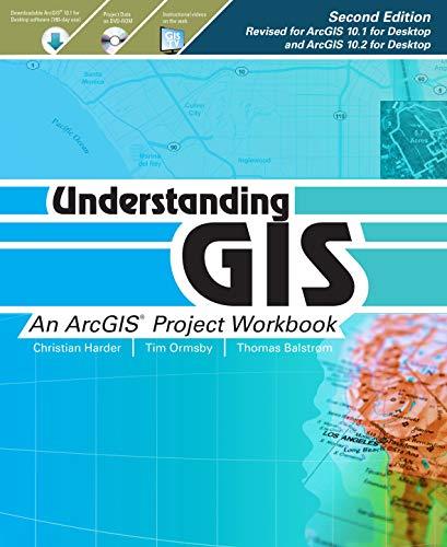 9781589483460: Understanding GIS: An ArcGIS Project Workbook