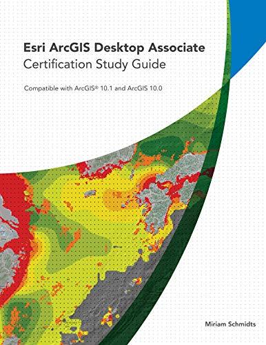 9781589483514: Esri ArcGIS Desktop Associate Certification Study Guide: For 10.5