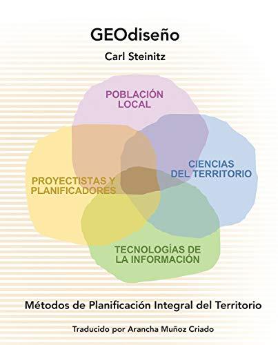 GEOdiseño: Métodos de Planificación Integral del Territorio (Spanish Edition):...