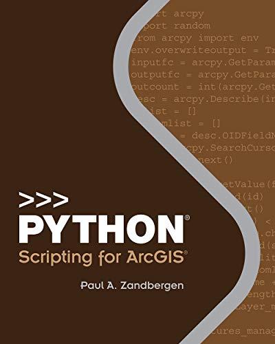 9781589483712: Python Scripting for ArcGIS