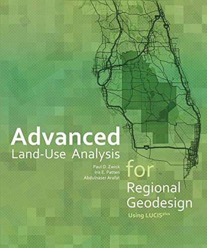 9781589483897: Advanced Land-Use Analysis for Regional Geodesign: Using LUCISplus