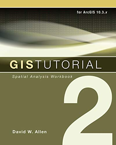 9781589484535: GIS Tutorial 2: Spatial Analysis Workbook (GIS Tutorials)