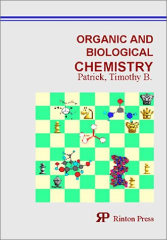Organic and Biological Chemistry: Timothy B. Patrick/ Wei Chen