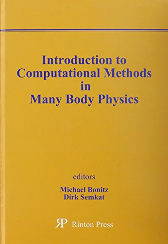 9781589490093: Introduction to Computational Methods in Many Body Physics