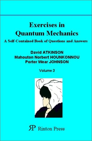 9781589490260: Exercises in Quantum Mechanics: A Self-Contained Book of Questions and Answers