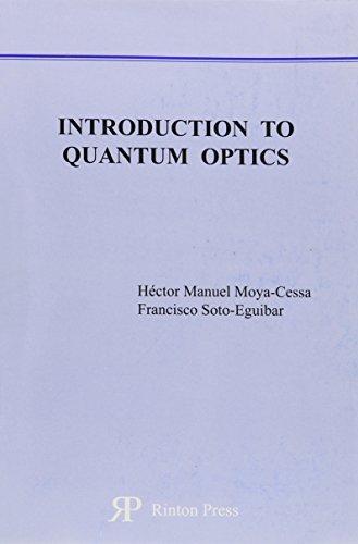 9781589490611: Introduction to Quantum Optics