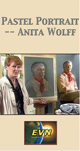 9781589501195: Pastel Portrait -- Anita Wolff [VHS]