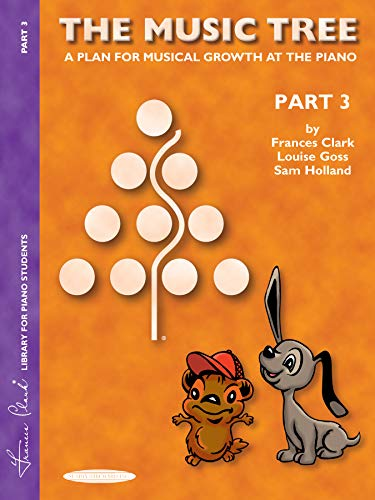 9781589510005: The Music Tree Student's Book: Part 3 -- A Plan for Musical Growth at the Piano