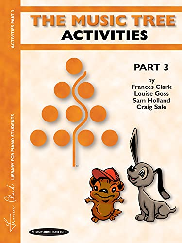 9781589510012: The Music Tree Activities Book: Part 3
