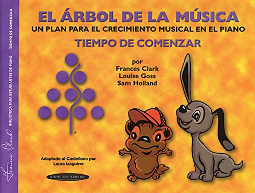9781589510265: The Music Tree Student's Book: Time to Begin (Tiempo de Comenzar) (El Árbol de la Música) (Spanish Language Edition) (The Music Tree Series) (Spanish Edition)