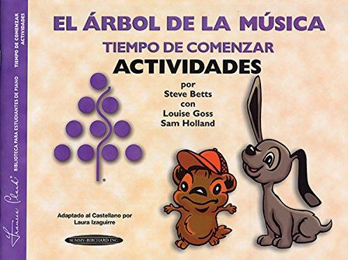 9781589510272: The Music Tree Activities Book: Time to Begin (Tiempo de Comenzar) (Actividades) (Spanish Language Edition) (The Music Tree Series) (Spanish Edition)