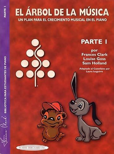 9781589510289: The Music Tree Student's Book: Part 1 (El Árbol de la Música) (Spanish Language Edition) (The Music Tree Series) (Spanish Edition)