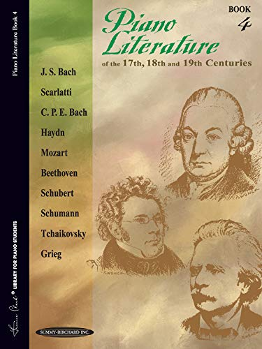 9781589510388: Piano Literature of the 17th, 18th and 19th Centuries, Book 4