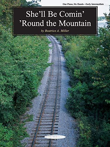 9781589510517: She'll Be Comin' 'Round the Mountain: Sheet