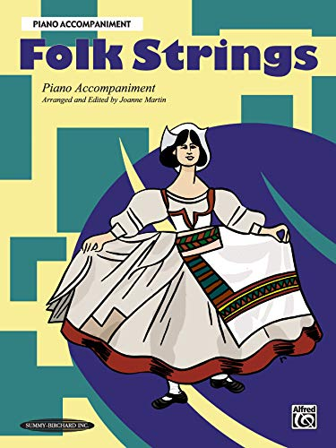 9781589511583: Folk Strings: Piano Acc. (works with all arrangements) (Piano Accompaniment)