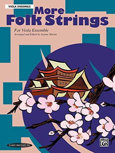 9781589511675: More Folk Strings for Ensemble: Viola Ensemble