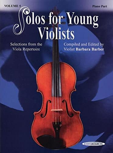 9781589511880: Solos for Young Violists, Vol 5: Selections from the Viola Repertoire