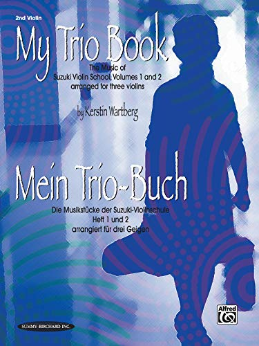 9781589511972: My Trio Book (Mein Trio-Buch) (Suzuki Violin Volumes 1-2 arranged for three violins): Violin 2