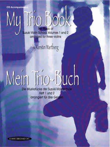 9781589511996: My Trio Book (Mein Trio-Buch) (Suzuki Violin Volumes 1-2 arranged for three violins)