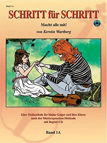 9781589512009: Step by Step 1A -- An Introduction to Successful Practice for Violin: Schritt für Schritt (German Language Edition), Book & CD (German Edition)