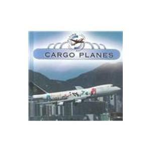 Cargo Planes (Flying Machines): Baysura, Kelly