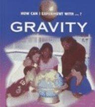9781589520134: Gravity (My World of Science)