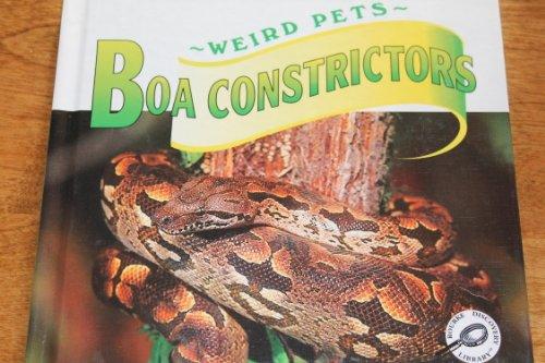 9781589520363: Boa Constrictors (Unusual Pets)