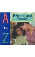 9781589520608: A to Z of Friends and Family
