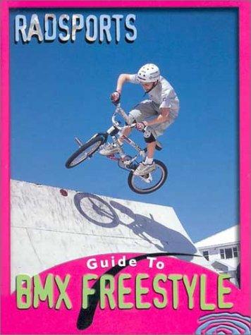 9781589521025: Bmx Freestyle (Radsports Guides)