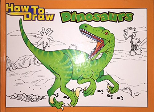 9781589521537: How to Draw Dinosaurs