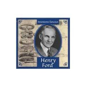 9781589521759: Henry Ford (Inventores Famosos) (Spanish Edition)
