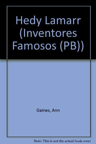 9781589522367: Hedy Lamarr (Inventores Famosos) (English and Spanish Edition)