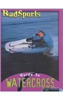 9781589522787: Watercross (Radsports Guides 2)